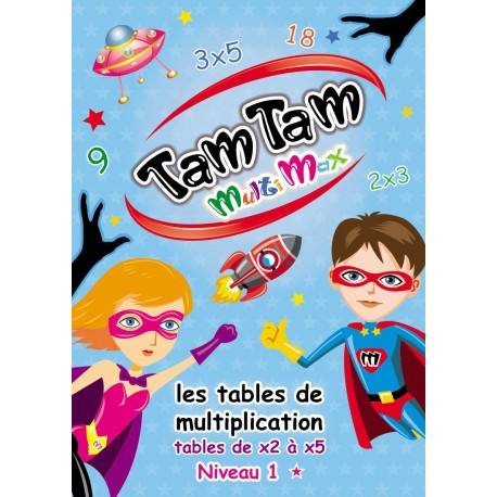 Tam Tam MultiMax - Les tables de x2 à X5